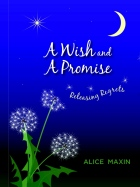 """A Wish and a Promise Warm, easy-to-read story about an adult granddaughter visiting her grandmother for the weekend.  She came with a question: """"Gram, have you ever regretted or doubted decisions you made when you were raising a family?"""" She left with a clearer understanding of life itself."""